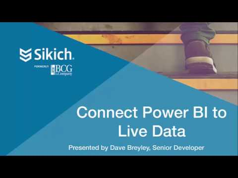 Connect Live Data to Power BI | Sikich LLP