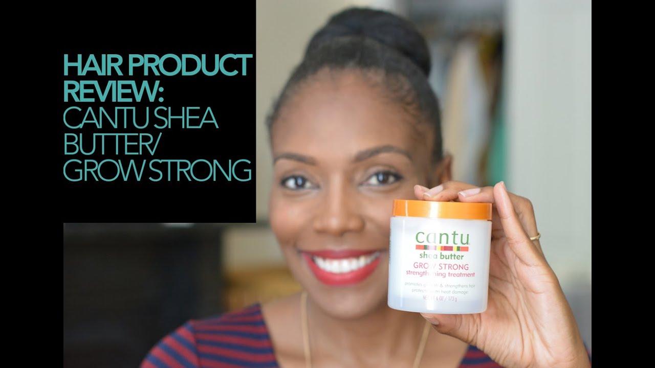 Hair Product Review Cantu Shea Butter Grow Strong YouTube