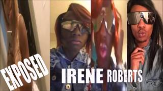 WHEN SHE COME AROUND IT GOES DOWN IRENE ROBERTS