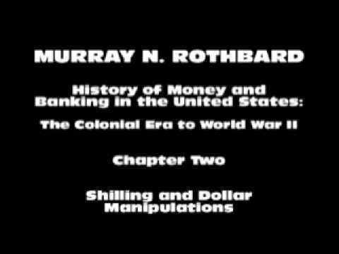 History of Money and Banking in the United States [Part I Chapter II] | Murray N. Rothbard