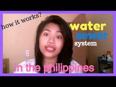 WATER & SEWER how it works in the Philippines , how its done -| Helmz Jordan