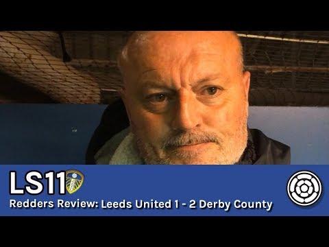 LS11 | Redders review Leeds 1 - 2 Derby County