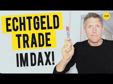 Echtgeld-Trade im DAX!