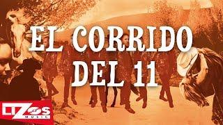 GENTE DE MAZA - EL CORRIDO DEL 11 (LETRA)