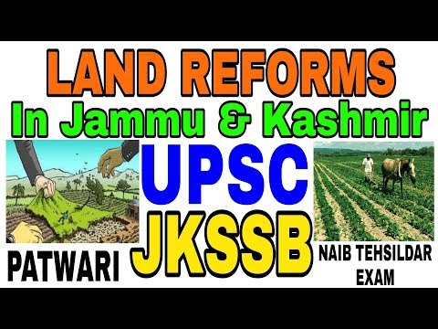 Land Reforms in Jammu and Kashmir | jkssb | jkpsc | upsc | patwari / Naib Tehsildar exam