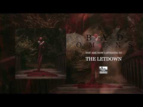 BAD OMENS - The Letdown