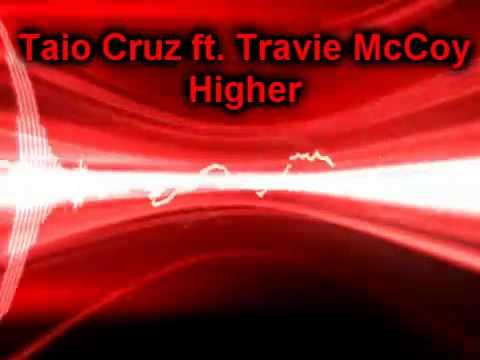 Taio Cruz ft. Travie McCoy - Higher