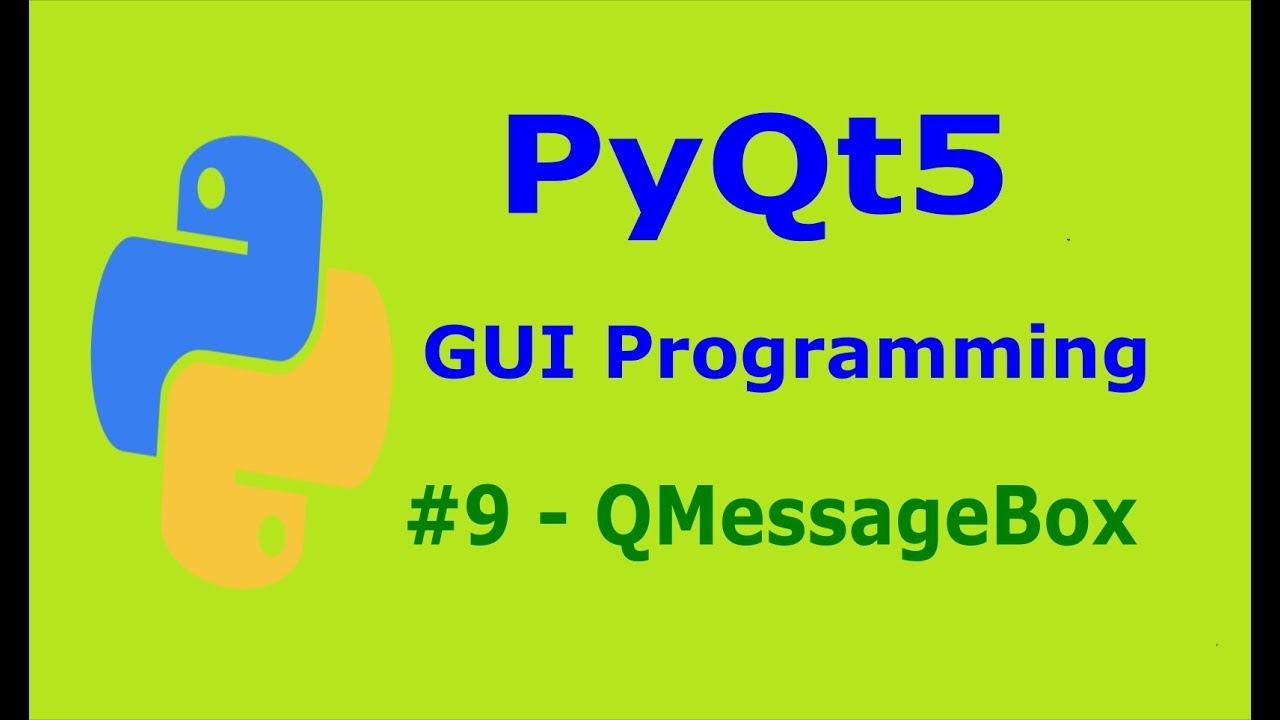 9 PyQt5 QMessageBox Python GUI Programming With PyQt5
