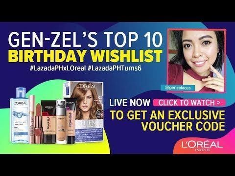 Lazada PH - Loreal With Genzel TOP 10 Bday Wishlist