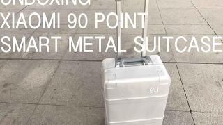 Unboxing Xiaomi 90 point smart metal suitcase