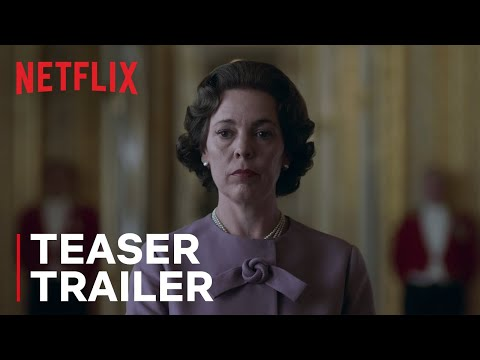 The Crown Season 3 | Teaser Trailer | Netflix