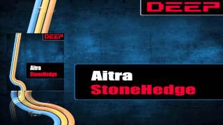 Aitra - StoneHedge (Original Mix)