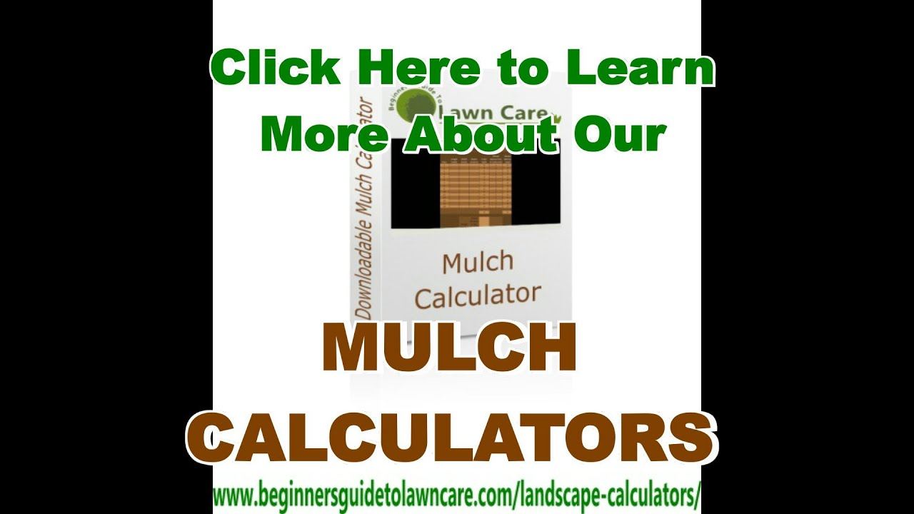 Mulch Calculator - Beginners Guide To Lawn Care
