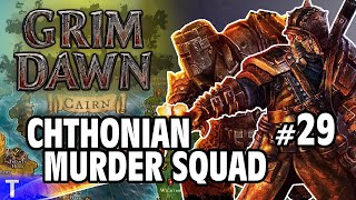 Grim Dawn Gameplay #29 [Tony] : CHTHONIAN MURDER SQUAD | 2 Player Co-op