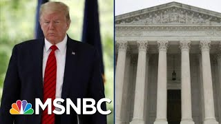 Trump Could Lose Crucial Tax Return Case After Tough Supreme Court Hearing | MSNBC
