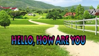 HELLO,HOW ARE YOU [Official Karaoke]
