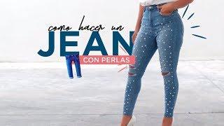 Como Hacer Un Jean Con Perlas Diy Jeans Con Perlas Facil Hazlo Tu Mismo Youtube