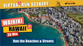 Waikiki Beach Hawaii | 30 minutes | Ambient Sound | POV Virtual Treadmill Run / Walk