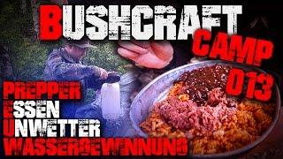 #013 - PREPPER ESSEN UNWETTER WASSERGEWINNUNG - Bushcraft Camp Lager Lagerbau Survival - Deutschland