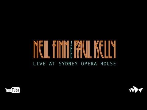 Neil Finn and Paul Kelly - Live at Sydney Opera House (Full Set)