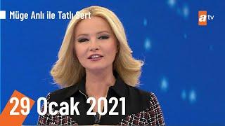 Müge Anlı ile Tatlı Sert 29 Ocak 2021 | Cuma