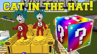 Minecraft: CAT IN THE HAT HUNGER GAMES - Lucky Block Mod - Modded Mini-Game
