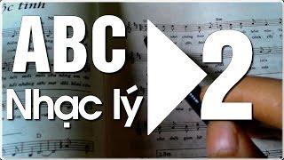 Học đàn Guitar ABC - NHẠC LÝ CƠ BẢN - 2