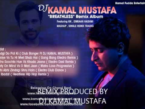 DJ Kamal Mustafa Labon Ko Labon Pe Remix