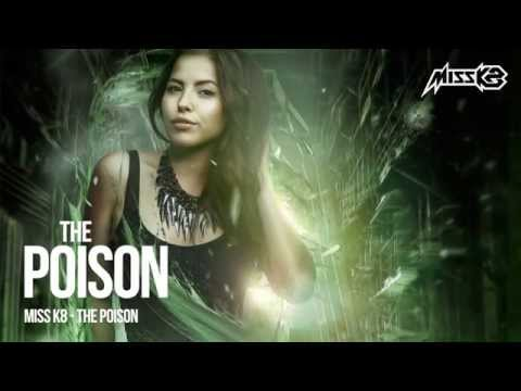 Miss K8 - The Poison