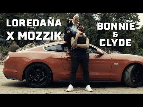 Loredana feat. Mozzik 🔫 BONNIE & CLYDE 🔫 prod. by Miks