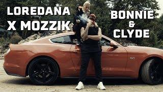 Смотреть клип Loredana Feat. Mozzik - Bonnie & Clyde