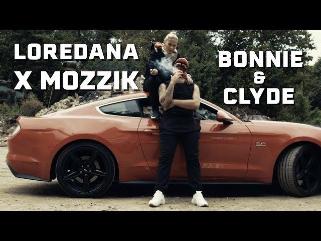 Loredana feat. Mozzik 🔫 BONNIE & CLYDE 🔫 prod. by Miksu & Macloud