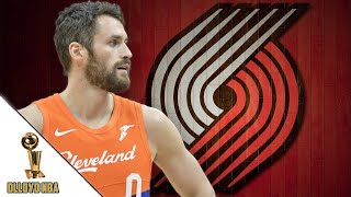 Portland Trail Blazers To Pursue Kevin Love Trade!