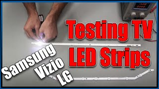 How to test LED strip for LED Samsung, Vizio, LG