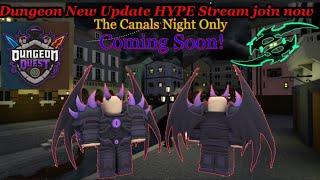 Roblox: Quête de donjon! Nouvelle mise à jour HYPE Stream The Canals Nightmare Only