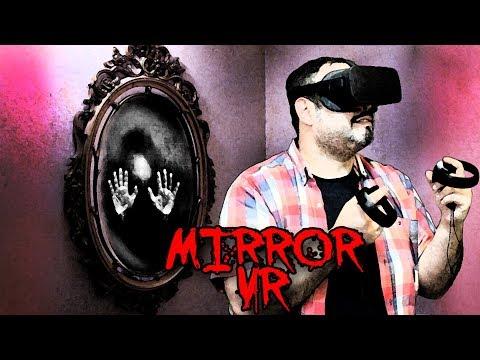 MIRROR VR - Terror en realidad virtual - Oculus rift Cv1