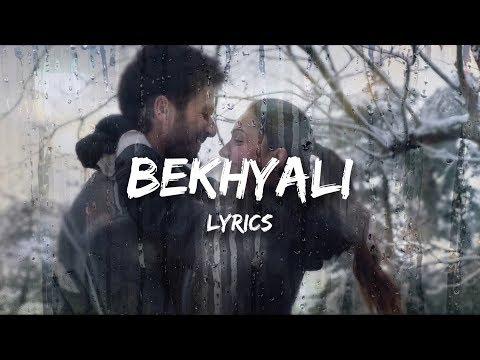 Sachet Tandon - Bekhayali (Lyrics)   Kabir Singh   Shahid Kapoor, Kiara Advani