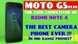 MOTO G5 & MOTO G5 PLUS | Best Camera Phone Ever In Mid Range Phones, True competitor of REDMI NOTE 4