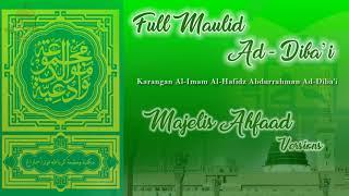 Full Maulid Ad Diba'i Majelis Ahfaad Versions