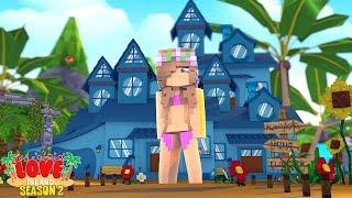 LOVE ISLAND NEW MANSION! SEASON 2!   Minecraft Little Kelly