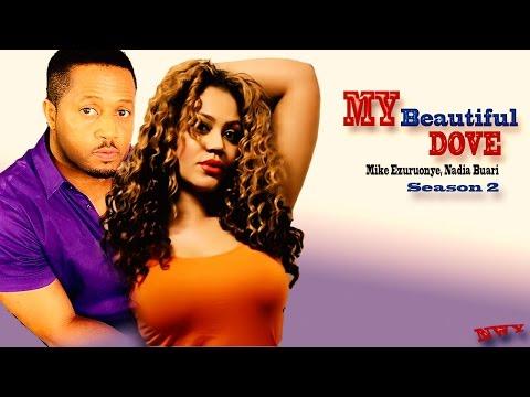 My Beautiful  Dove Season 2 - Latest Nigerian Nollywood Movie
