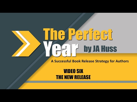 Successful Release Strategy for Authors - Video Six by JA Huss