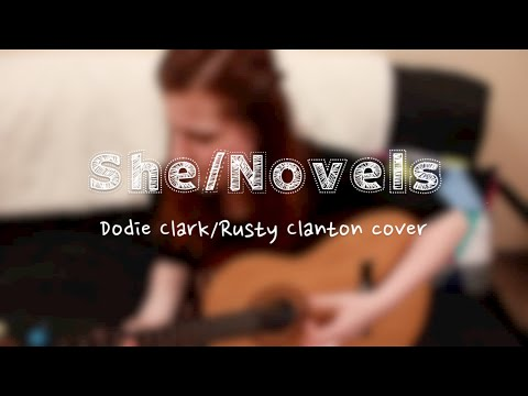 She/Novels    Dodie Clark/Rusty Clanton cover
