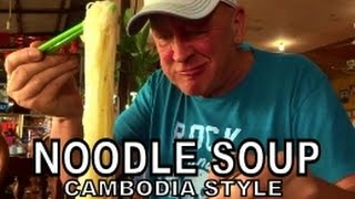 Cambodian Breakfast  (noodle soup) at the BGT Restaurant, Sihanoukville Cambodia
