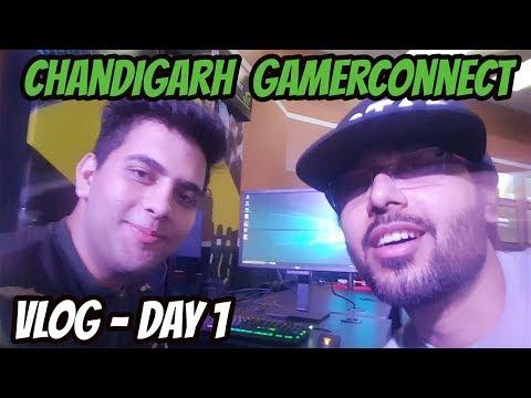 Chandigarh GamerConnect : Vlog Day-1