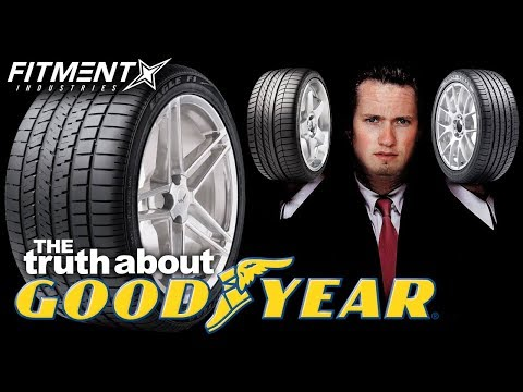 THE TRUTH ABOUT GOODYEAR TIRES