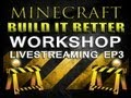 Minecraft Build It Better Workshop (MCEDIT Tutorial)