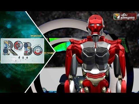 Robo Leaks   10/02/2018   Puthiyathalaimurai TV