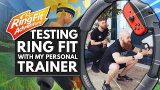 Testing RING FIT ADVENTURE w/ My Personal Trainer