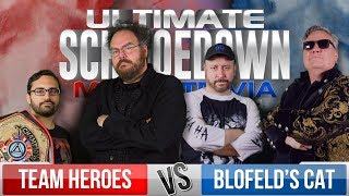 Heroes VS Blofeld's Cat - Ultimate Schmoedown Movie Trivia Team Tournament - Round 1